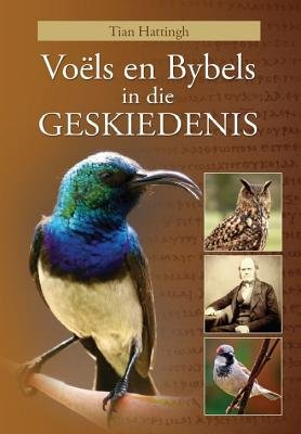 Vo Ls En Bybels in Die Geskiedenis (eBook) (Afrikaans, English, Electronic book text): Tian Hattingh