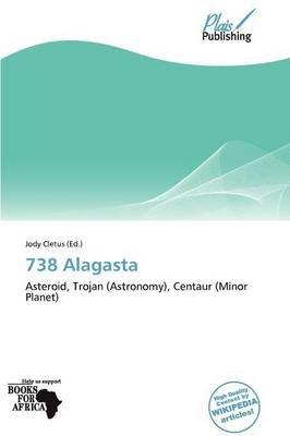 738 Alagasta (Paperback): Jody Cletus