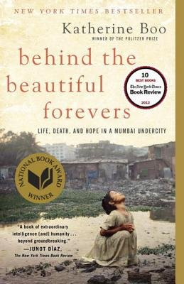 Behind the Beautiful Forevers (Electronic book text): Katherine Boo