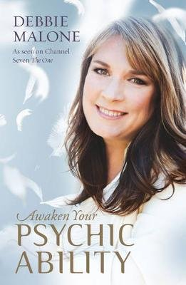 Awaken Your Psychic Ability (Paperback): Debbie Malone