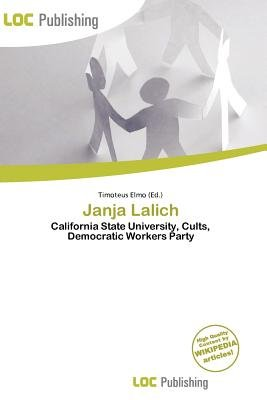 Janja Lalich (Paperback): Timoteus Elmo