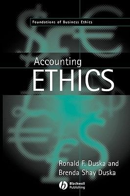 Accounting Ethics (Paperback): Ronald F. Duska, Brenda Shay Duska