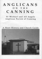 Anglicans on the Canning: a Short History and Church Guide (Paperback): Paul Duncan, Nancy Streatfield