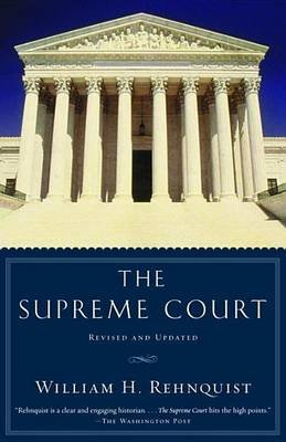 Supreme Court (Electronic book text): William H. Rehnquist