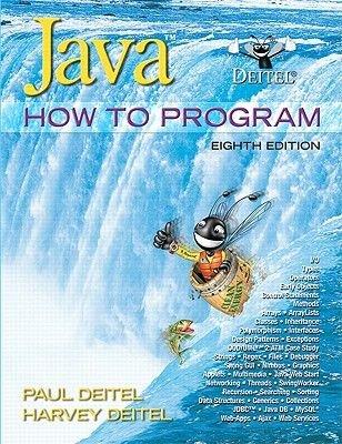 Java How to Program - Early Objects Version (Paperback, United States ed of 8th revised ed): Deitel & Associates, Inc., (Harvey...