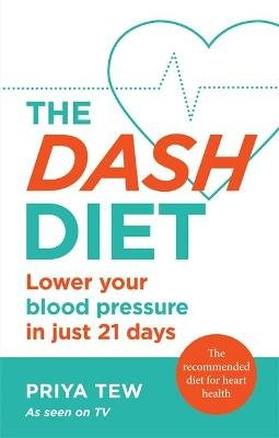 The DASH Diet (Paperback): Priya Tew