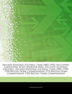 1b85955e64a Articles on Ireland National Football Team (1882-1950)
