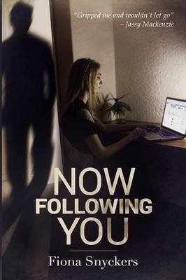 Now following you (Paperback): Fiona Snyckers