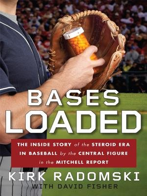 Bases Loaded (Electronic book text): Kirk Radomski