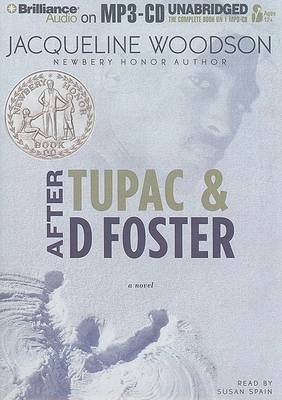 After Tupac & D Foster (MP3 format, CD): Jacqueline Woodson