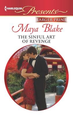 The Sinful Art of Revenge (Large print, Paperback, large type edition): Maya Blake