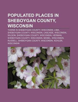 Populated Places in Sheboygan County, Wisconsin - Towns in Sheboygan County, Wisconsin, Lima, Sheboygan County, Wisconsin,...
