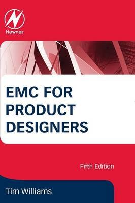 EMC for Product Designers (Paperback, 5th edition): Tim Williams