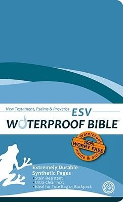 Waterproof New Testament with Psalms and Proverbs-ESV (Paperback): Bardin & Marsee Publishing
