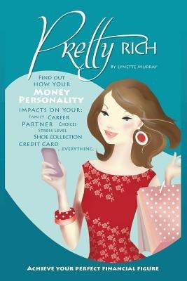 Pretty Rich (Paperback): Lynette Murray