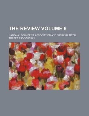 The Review Volume 9 (Paperback): National Founders Association