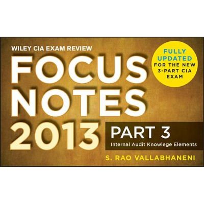 Wiley CIA Exam Review Focus Notes, Internal Audit Knowledge Elements (Electronic book text, 2nd): S. Rao Vallabhaneni