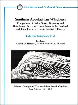 Southern Appalachian Windows - Comparison of Styles, Scales, Geometry and Detachment Levels of Thrust Faults in the Foreland...
