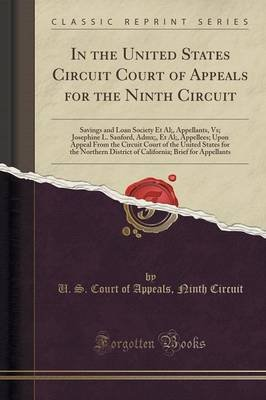 In the United States Circuit Court of Appeals for the Ninth Circuit - Savings and Loan Society et al;, Appellants, Vs;...