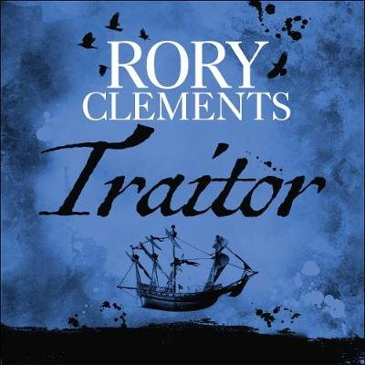 Traitor (Downloadable audio file, Unabridged edition): Rory Clements