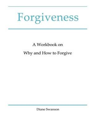 Forgiveness (Paperback): Diane Swanson
