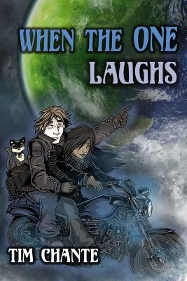 When the One Laughs (Paperback): Tim Chante