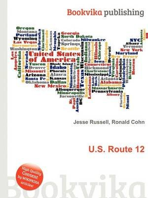 U.S. Route 12 (Paperback): Jesse Russell, Ronald Cohn