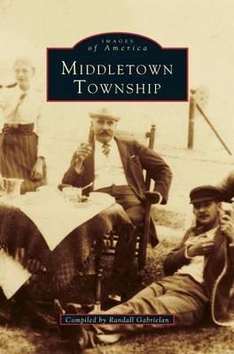 Middletown Township (Hardcover): Randall Gabrielan