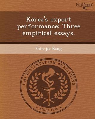 Korea's Export Performance: Three Empirical Essays (Paperback): Shin-Jae Kang