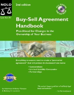 Buy-Sell Agreement Handbook - Plan Ahead for Changes in the Ownership of Your Business (Paperback, 2nd): Anthony Mancuso,...