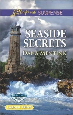 Seaside Secrets (Large print, Paperback, large type edition): Dana Mentink