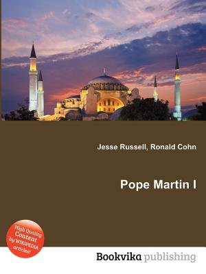 Pope Martin I (Paperback): Jesse Russell, Ronald Cohn