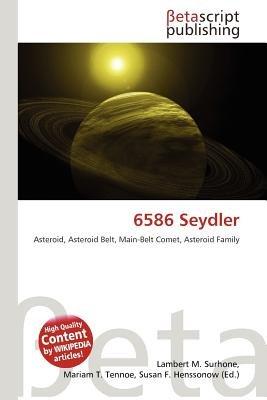 6586 Seydler (Paperback): Lambert M. Surhone, Mariam T. Tennoe, Susan F. Henssonow
