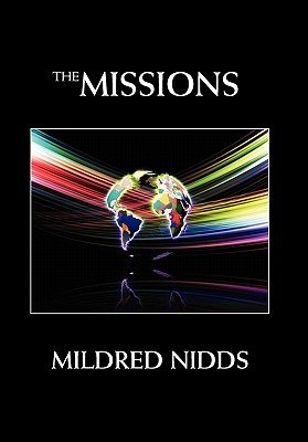 The Missions (Paperback): Mildred Nidds