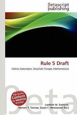 Rule 5 Draft (Paperback): Lambert M. Surhone, Mariam T. Tennoe, Susan F. Henssonow