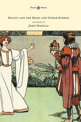 Beauty and the Beast and Other Stories - Illustrated by John Hassall (Hardcover): Anon