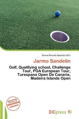 Jarmo Sandelin (Paperback): Dismas Reinald Apostolis