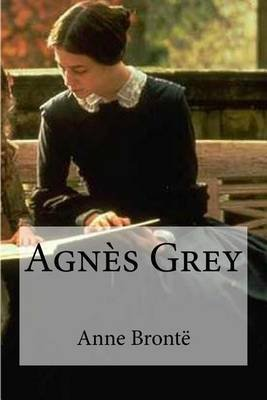 Agnes Grey (French, Paperback): Anne Bronte
