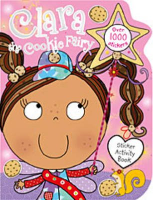 Clara the Cookie Fairy Sticker Activity Book (Paperback): Thomas Nelson