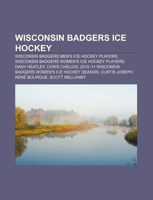 Wisconsin Badgers Ice Hockey - Wisconsin Badgers Men's Ice Hockey Players, Wisconsin Badgers Women's Ice Hockey...