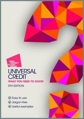 Universal Credit - What you need to know (Paperback, 5th edition): Daphne Hall