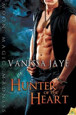 Hunter of the Heart (Book): Vanessa Jaye