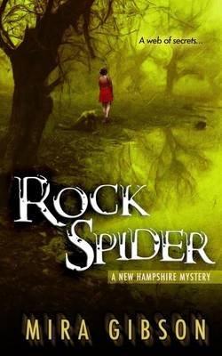 Rock Spider (Paperback): Mira Gibson