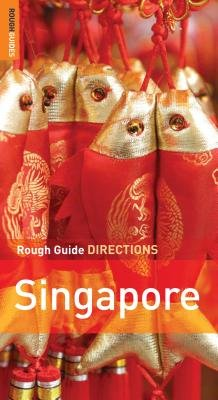 Rough Guide Directions Singapore (Electronic book text): Mark Edward Lewis