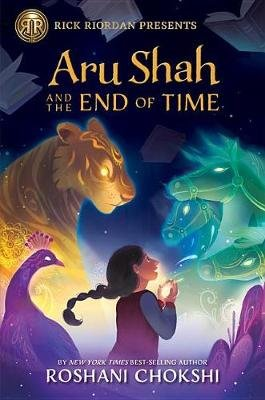 Aru Shah and the End of Time (Paperback): Roshani Chokshi