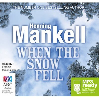 When The Snow Fell (CD-Extra, Unabridged edition): Henning Mankell
