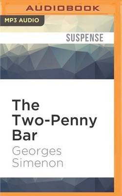 The Two-Penny Bar (MP3 format, CD): Georges Simenon