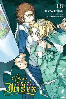 A Certain Magical Index, Vol. 18 (light novel) (Paperback): Kazuma Kamachi