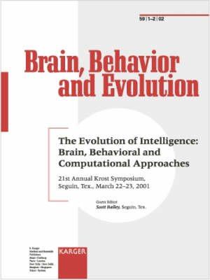 Evolution of Intelligence, Brain, Behavioral and Computational Approaches, Volume 59, No. 1-2 - 21st Annual Krost Symposium,...