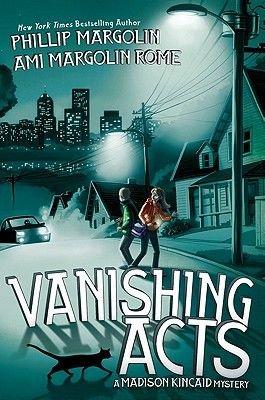 Vanishing Acts (Hardcover): Phillip Margolin